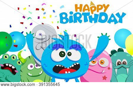 Happy Birthday Vector Character Design. Happy Birthday Text In White Space With Scary Cute Monster C