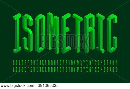 3d Isometric Alphabet Font. 3d Condensed Letters And Numbers. Stock Vector Typescript For Your Typog