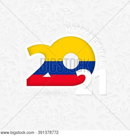 Happy New Year 2021 For Colombia On Snowflake Background. Greeting Colombia With New 2021 Year.