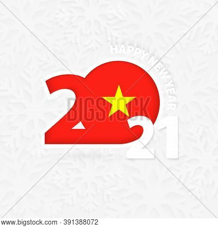Happy New Year 2021 For Vietnam On Snowflake Background. Greeting Vietnam With New 2021 Year.