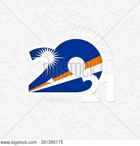 Happy New Year 2021 For Marshall Islands On Snowflake Background. Greeting Marshall Islands With New