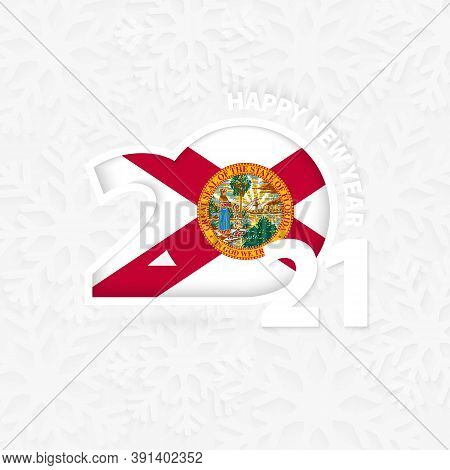 Happy New Year 2021 For Florida On Snowflake Background. Greeting Florida With New 2021 Year.