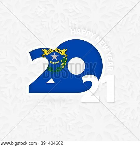 Happy New Year 2021 For Nevada On Snowflake Background. Greeting Nevada With New 2021 Year.