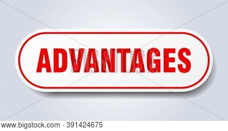 Advantages Sign. Rounded Isolated Button. White Sticker