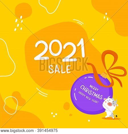 Christmas Sale Design Template.2021 Sale.christmas Banner.xmas Cute Bull With Giant Ball And Abstrac