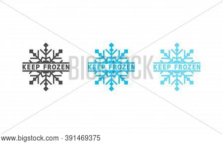 Keep Frozen Sign. Cooling. Vector On Isolated White Background. Eps 10