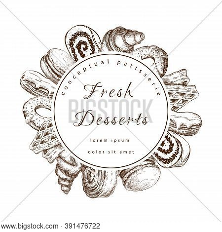 Vector Pastry, Bakery Round Label Or Frame With Sweet Desserts. Bakeryhouse Logo Template. Pastry Sh