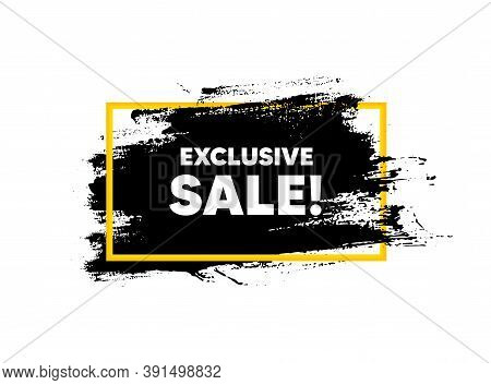Exclusive Sale. Paint Brush Stroke In Frame. Special Offer Price Sign. Advertising Discounts Symbol.