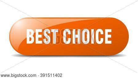 Best Choice Button. Best Choice Sign. Key. Push Button.