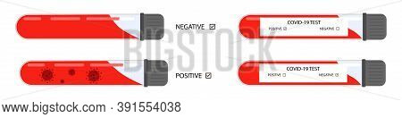 Blood Test Tube For Covid-19. Coronavirus Test Negative And Positive Result. Isolated Rapid Medical