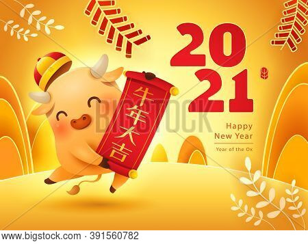 Cute Little Ox With Chinese Scroll. Happy New Year 2021. The Year Of The Ox. Translation - (scroll)