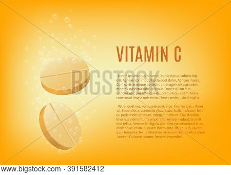 Banner Template For Fizzy Vitamin C Tablets, Realistic Vector Illustration.