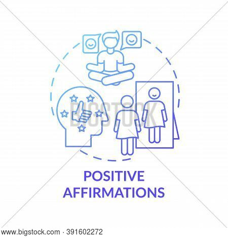 Positive Affirmations Concept Icon. Body Positivity Tutorials. Healthy Everyday Life Advices. Way To