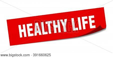 Healthy Life Sticker. Healthy Life Square Isolated Sign. Healthy Life