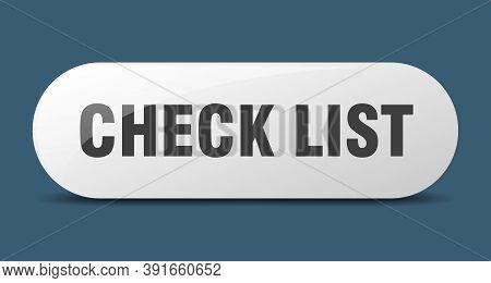 Check List Button. Check List Sign. Key. Push Button.