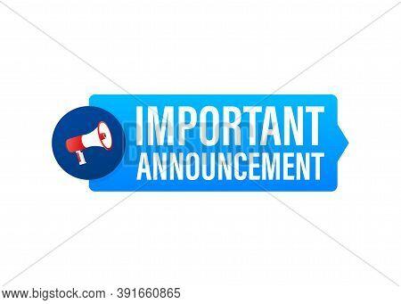 Hand Holding Megaphone With Important Announcement. Megaphone Banner. Web Design. Vector Stock Illus