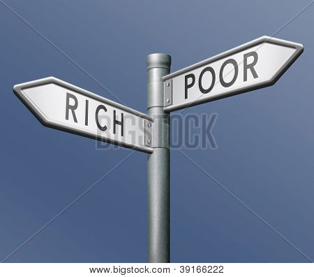 poor or rich poverty or wealthy gamble and take the risk to win or lose