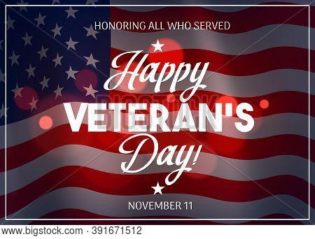 Veteran Day Vector Design With Flag Of Usa On Background. American Military Veterans And Soldiers Of