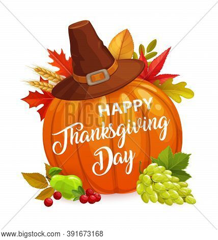 Happy Thanksgiving Day Vector Poster With Cartoon Pumpkin, Hat, Autumn Leaves Of Maple, Elm And Rowa
