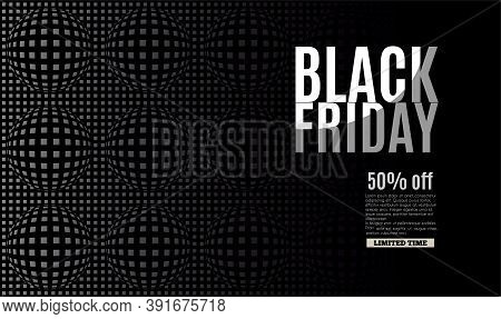 Black Friday Banner For Sales. Poster With White And Gray Typography On Dark Background. Vector Illu