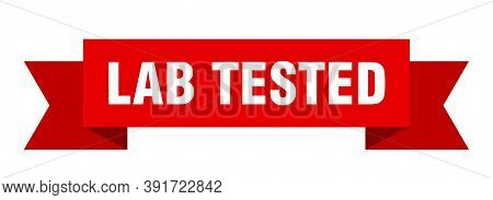 Lab Tested Ribbon. Lab Tested Isolated Band Sign. Lab Tested Banner
