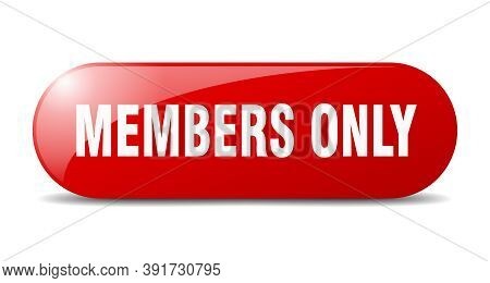 Members Only Button. Members Only Sign. Key. Push Button.