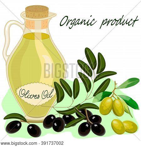 Illustration With Olives And Olive Oil.a Jar With Olive Oil And Olives In A Color Illustration.
