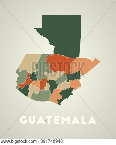Guatemala Poster In Retro Style. Map Of The Country With Regions In Autumn Color Palette. Shape Of G