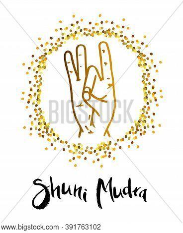 Shuni Mudra - Gesture In Yoga Fingers. Symbol In Buddhism Or Hinduism Concept.mudra Breeds Awareness