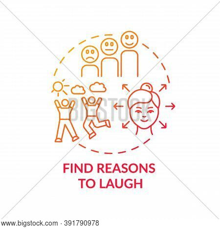 Find Reasons To Laugh Concept Icon. Self Care Checklist. Jokes Telling Evening. Joyful Everyday Life