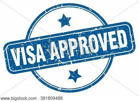 Visa Approved Grunge Stamp. Visa Approved Round Vintage Stamp