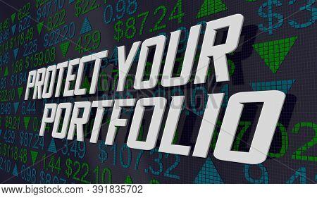 Protect Your Portfolio Stock Market Investment Reduce Risk 3d Illustration