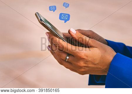 Woman Hands With Mobile Phone. Woman Received Inbox Email. New Messages On Smartphone. E-mail Commun