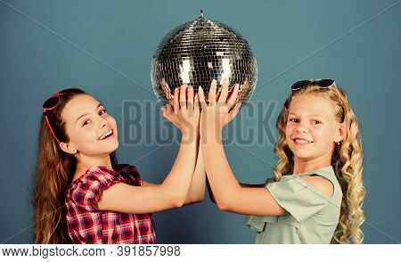 Holiday Celebration. Entertainment Concept. Sisters Friends With Disco Ball. Lets Start Party. Cheer