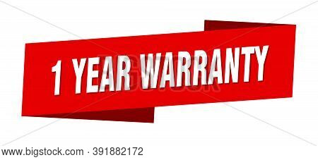 1 Year Warranty Banner Template. 1 Year Warranty Ribbon Label Sign