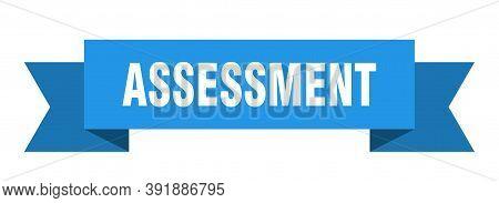 Assessment Ribbon. Assessment Paper Band Banner Sign