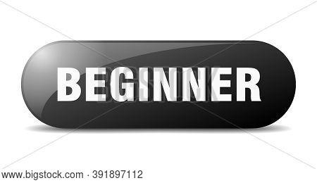 Beginner Button. Beginner Sign. Key. Push Button.