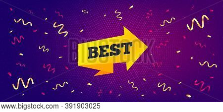 Best Sticker. Festive Confetti Background With Offer Message. Special Offer Banner. Arrow Tag Icon.