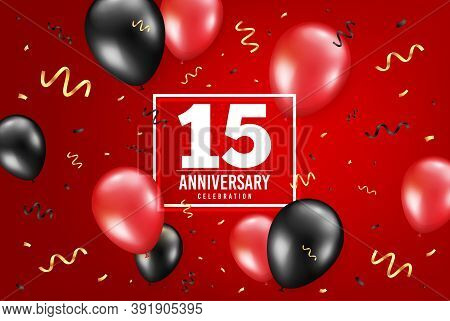15 Years Anniversary. Anniversary Birthday Balloon Confetti Background. Fifteen Years Celebrating Ic