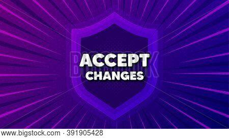 Accept Changes Motivation Message. Protect Shield Background. Motivational Slogan. Inspiration Text.