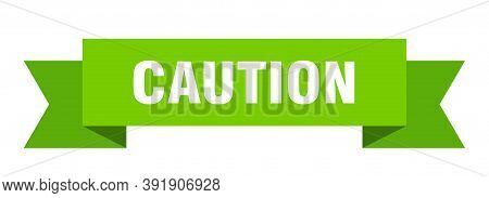 Caution Ribbon. Caution Paper Band Banner Sign