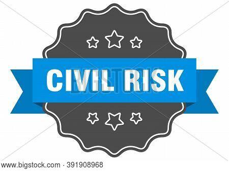 Civil Risk Label. Civil Risk Isolated Seal. Sticker. Sign