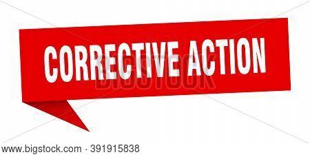 Corrective Action Banner. Corrective Action Speech Bubble. Corrective Action Sign