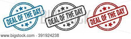 Deal Of The Day Stamp. Deal Of The Day Round Isolated Sign. Deal Of The Day Label Set