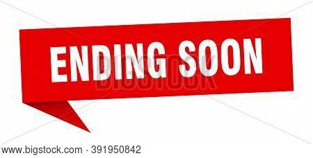 Ending Soon Speech Bubble. Ending Soon Sign. Ending Soon Banner