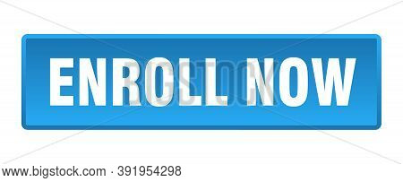 Enroll Now Button. Enroll Now Square Blue Push Button