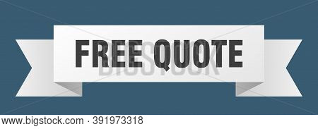 Free Quote Ribbon. Free Quote Isolated Band Sign. Free Quote Banner