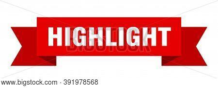 Highlight Ribbon. Highlight Isolated Band Sign. Highlight Banner