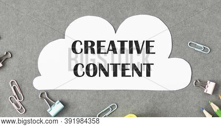 Text Sign Showing Creative Content. Conceptual Photo Providing Showing With The Type Of Content They