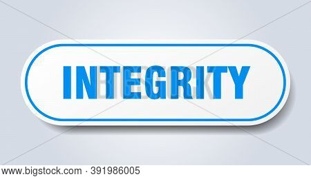 Integrity Sign. Integrity Rounded Blue Sticker. Integrity